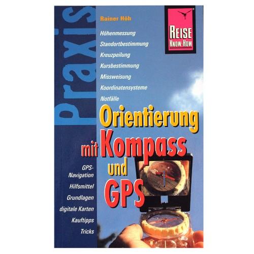 Handbuch Orientierung mit Kompass/ Gps