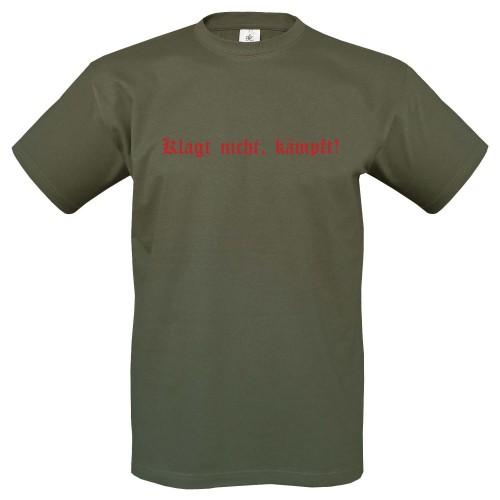 T-Shirt m. Motiv KLAGT NICHT KÄMPFT