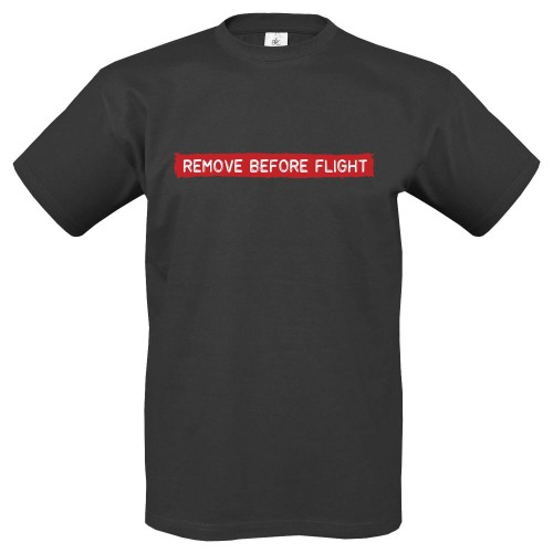T-Shirt m. Motiv REMOVE BEFORE FLIGHT (Abverkauf)