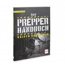 Das Prepper Handbuch - Krisen überleben